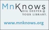 MN Knows Dig Deeper at Your Library